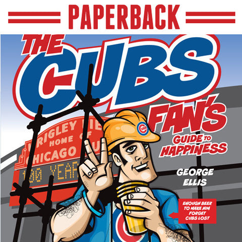 The Cubs Fan's Guide To Happiness (Paperback)