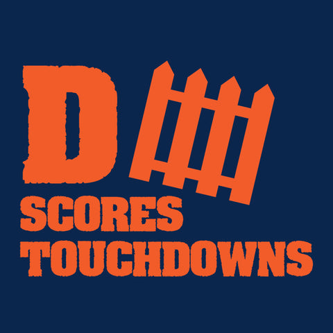 D-Fence Scores Touchdowns T-Shirt