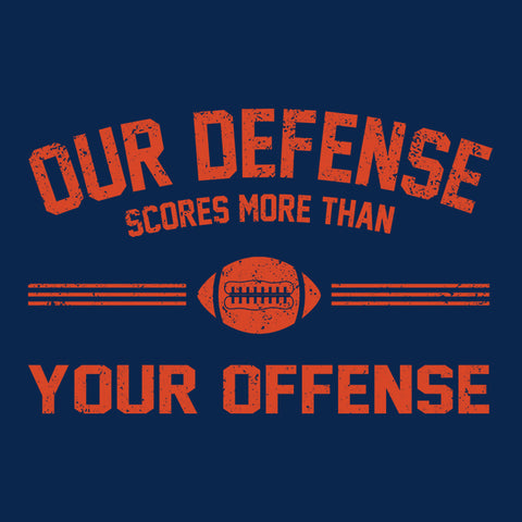 Our Defense Scores More Than Your Offense Hoodie