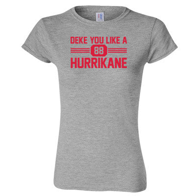 Deke You Like A HurriKane Women's T-Shirt