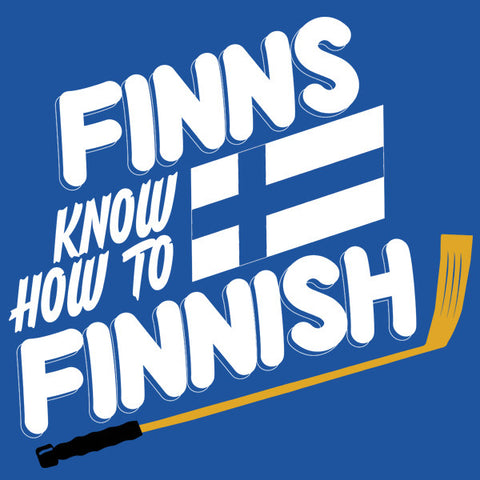 Finns Know How To Finnish T-Shirt