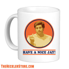 Have A Nice Jay! Coffee Mug