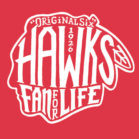 Hawks Fan For Life T-Shirt