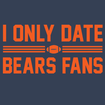 I Only Date Bears Fans Men's T-Shirt