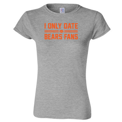 I Only Date Bears Fans Women's T-Shirt