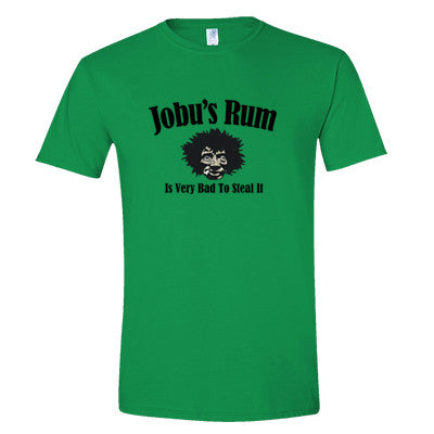 Jobu's Rum (Is Very Bad to Steal It) Men's T-Shirt