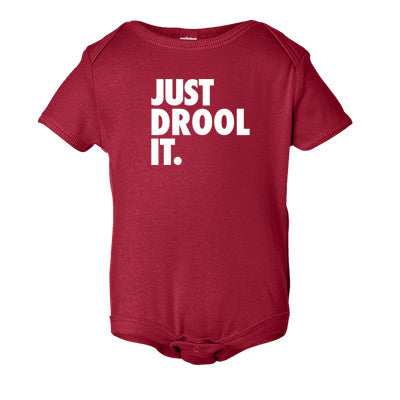 Just Drool It Onesie
