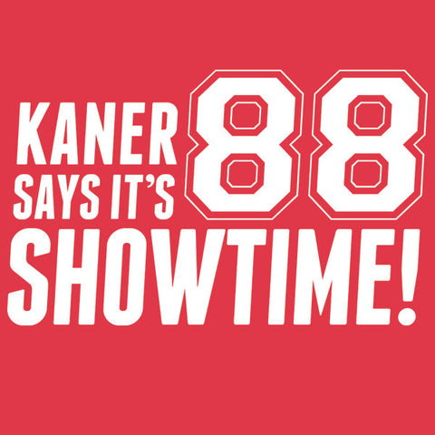Kaner Says It's Showtime T-Shirt