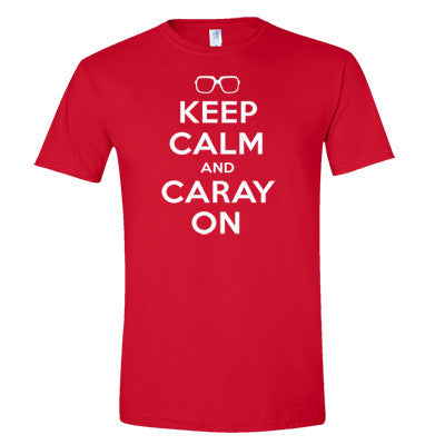 Keep Calm And Caray On Men's T-Shirt