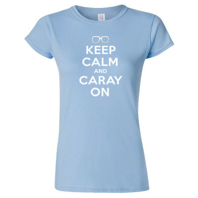 Keep Calm And Caray On Women's T-Shirt