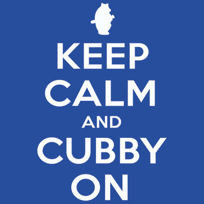 Keep Calm And Cubby On Women's T-Shirt