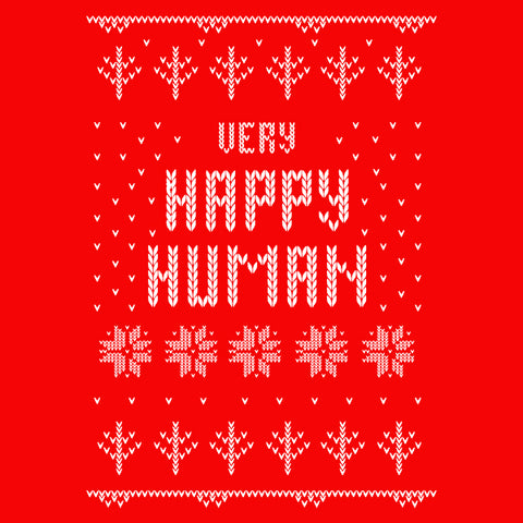 Very Happy Human Long Sleeve Ugly Holiday T-Shirt