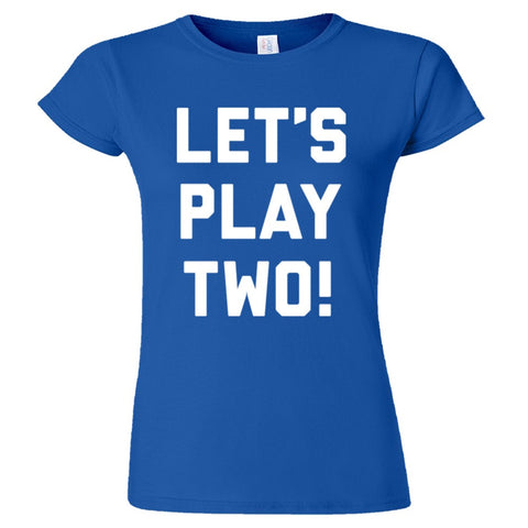 Let's Play Two Shirt Women's Slim Fit - Royal - 3XL