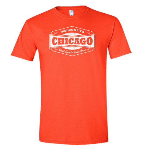 Welcome To Chicago Best Sports Town Ever T-shirt