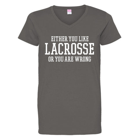 Either You Like Lacrosse or You're Wrong Shirt Women's V-Neck - Charcoal - S