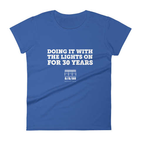 Doing It With the Lights On for 30 Years Women's T-Shirt