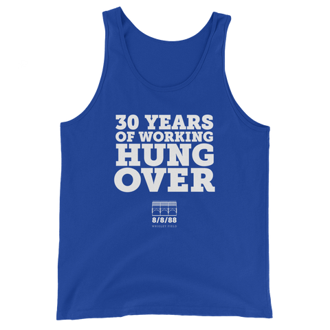 30 Years of Working Hung Over Tank Top