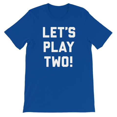 Let's Play Two! Shirt