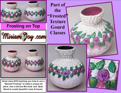 Frosting on the Top - DVD Class by Miriam Joy