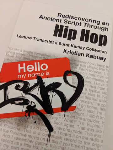 Rediscovering an Ancient Script Through Hip Hop - Signed and embossed