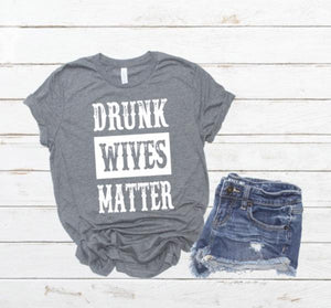 Drunk Wives Matter | Wholesale