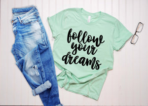 Follow Your Dreams | Wholesale