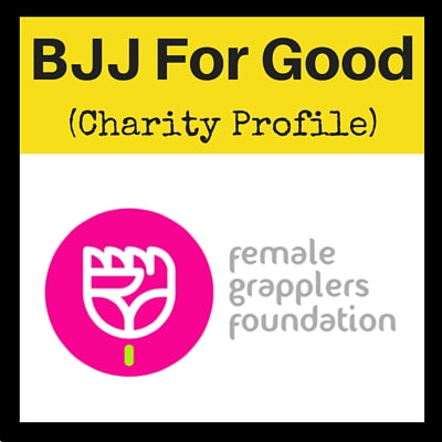 BJJ Charity Profile: Female Grapplers Foundation