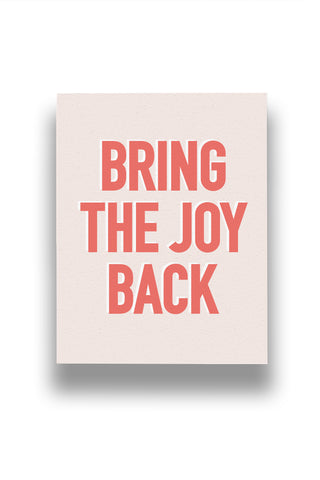 Bring the Joy Back