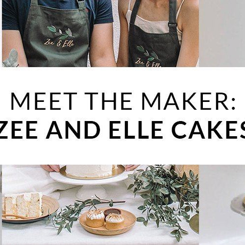 Meet The Maker : Zee & Elle