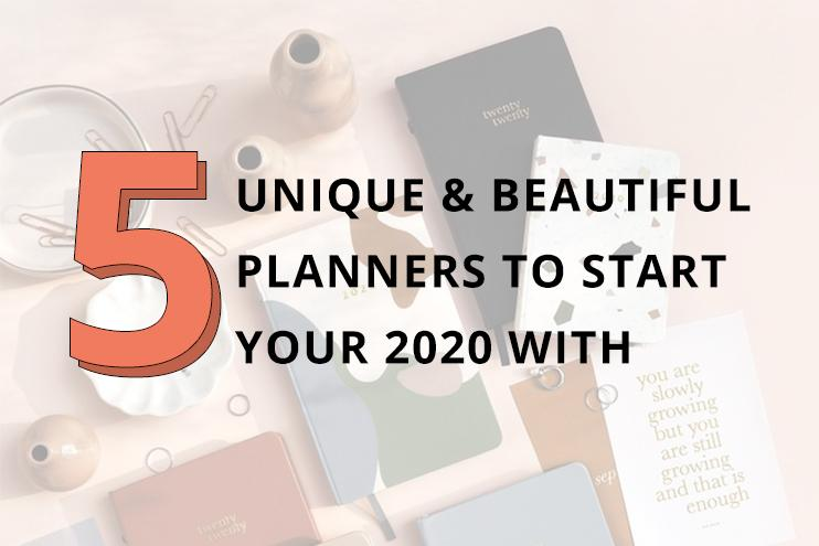 Start Off 2020 with These 5 Unique and Beautiful Planners