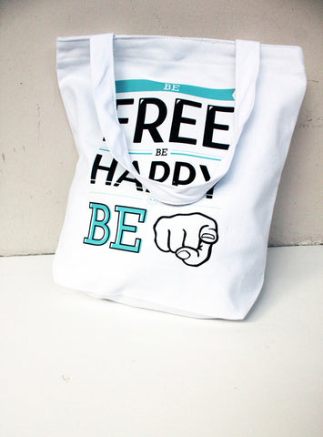 TREA Design - Be Free Be Happy Be You Tote Bag