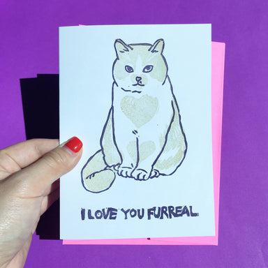 I Love You Forreal - Hand-Printed Cat Greeting Card - Love Cards - Ping Hatta. Studio - Naiise