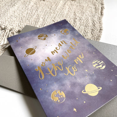 You Mean the World to Me | Gold Foiled Greeting Card - Love Cards - Papercranes Design - Naiise