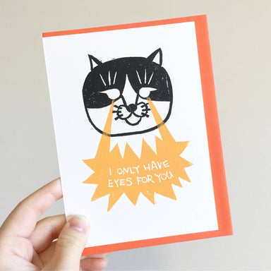 I Only Have Eyes For You Laser Eye - Hand-Printed Cat Greeting Card - Love Cards - Ping Hatta. Studio - Naiise