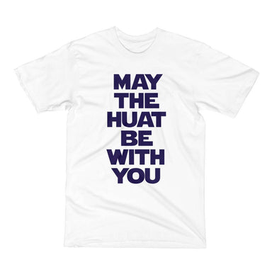 May The Huat Be With You Crew Neck S-Sleeve T-shirt - Local T-shirts - Wet Tee Shirt / Uncle Ahn T / Heng Tee Shirt / KaoBeiKing - Naiise
