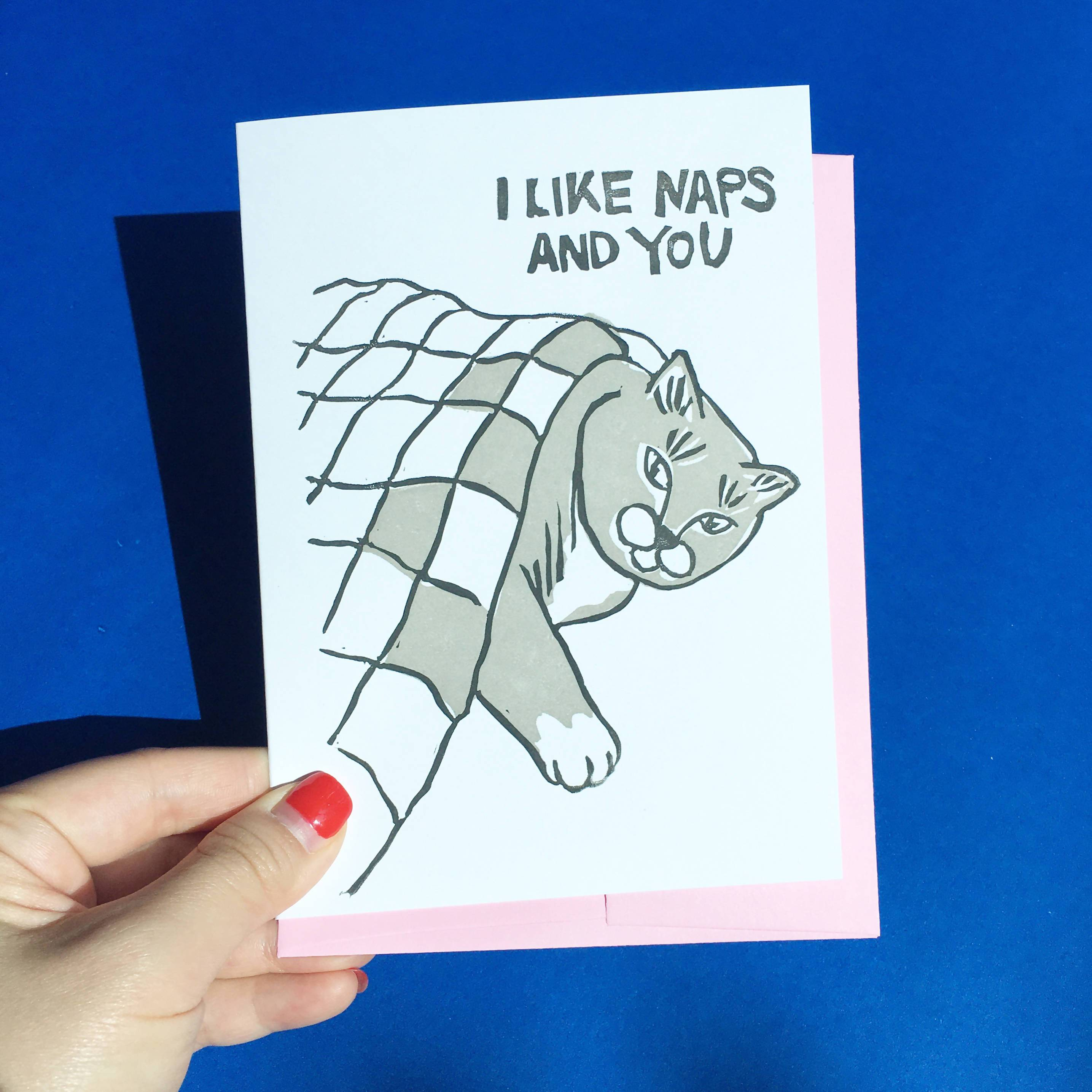 I Like Naps and You - Hand-Printed Cat Greeting Card - Love Cards - Ping Hatta. Studio - Naiise