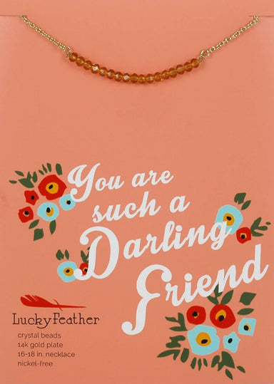 Lucky Feather - You Are Such A Darling Friend Necklace - Necklaces - The Planet Collection - Naiise