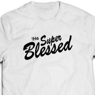 tHe Super Blessed Unisex Tshirt (White) - T-shirts - The Super Blessed - Naiise