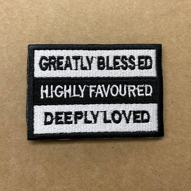 GREATLY BLESSED HIGHLY FAVOURED DEEPLY LOVED Verse-It Velcro Morale Patch - Sticker Patches - The Super Blessed - Naiise