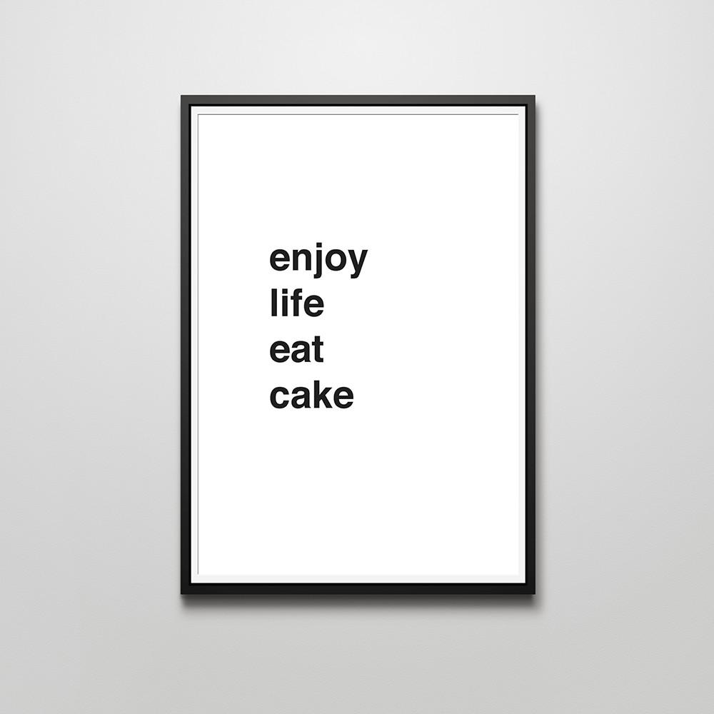 A3 Print - Enjoy life eat cake - Prints - Actseed Co. - Naiise