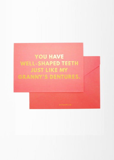 A6 Compliment Card - Granny Dentures - Friendship Cards - Actseed Co. - Naiise