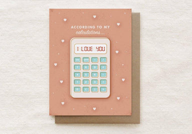 According to my Calculations…I Love You - Valentine's, Love, Anniversary Greeting Card Valentine's Day Cards Quirky Paper Co.