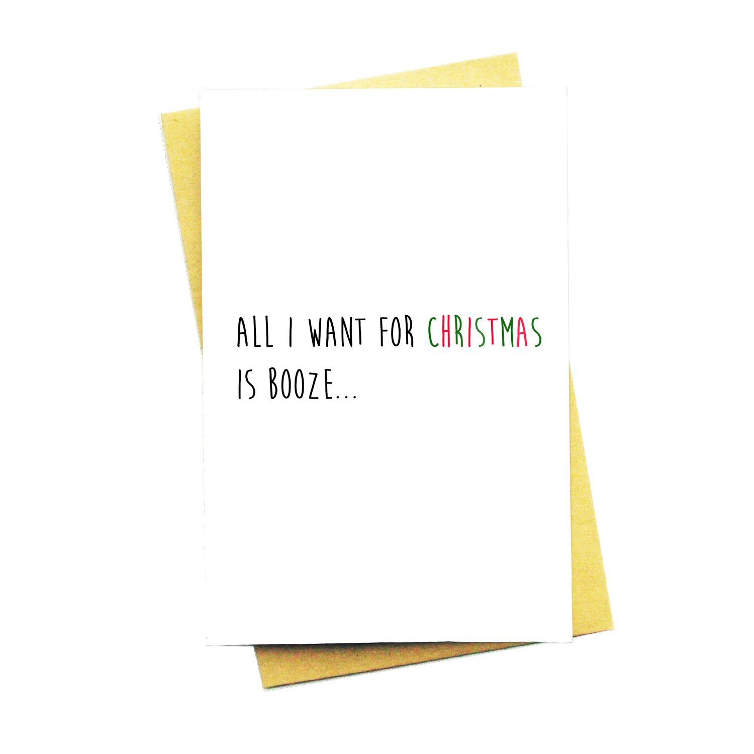 All I Want For Christmas Is…Booze Greeting Card - Christmas Cards - Nocturnal Paper - Naiise