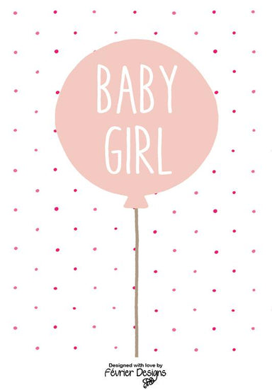 Baby Girl Balloon Card - New Baby Cards - Fevrier Designs - Naiise