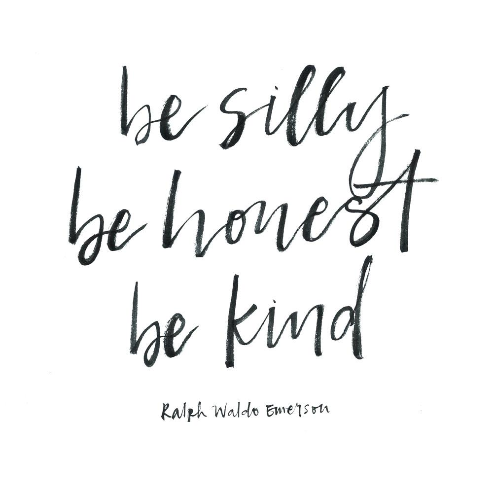 Be Silly Be Honest Be Kind Print Prints Knick Knacks and Prints