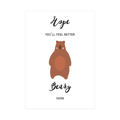 Beary Soon Card - Get Well Soon Cards - Pine on Paper - Naiise
