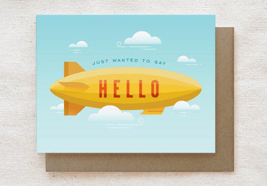 Blimp - Just Wanted to say Hello - Everyday Greeting Card Generic Greeting Cards Quirky Paper Co.