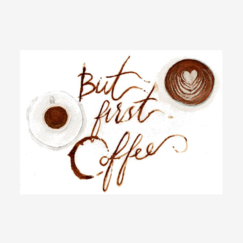 But First Coffee Print Prints Knick Knacks and Prints