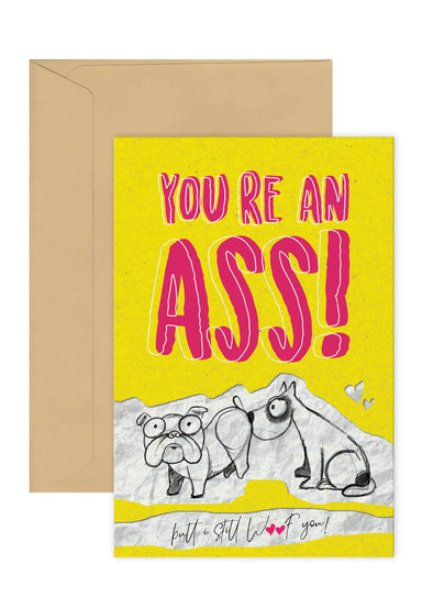 """You're an ASS! "" Birthday/Anniversary Card Birthday Cards Piranhadogg"