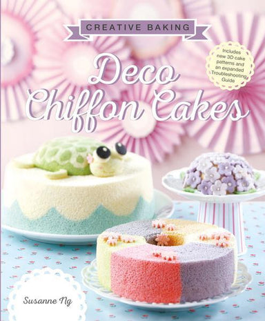 Creative Baking: Deco Chiffon Cakes Cookbook Cookbooks Marshall Cavendish